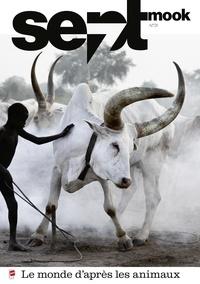 Sept.ch SA - Sept mook n°31 - Le monde d'après les animaux.