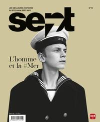 Revue Sept - Sept N° 15 : L'homme et la #mer.