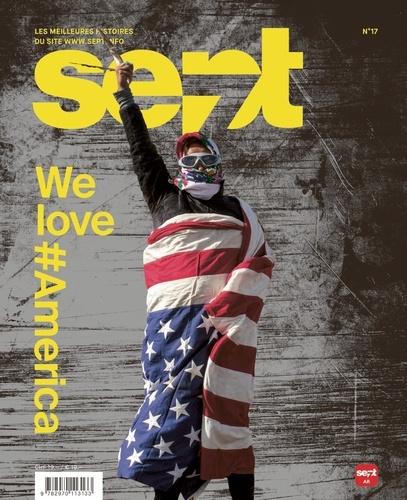 Revue Sept - Sept N° 17, mai-juin 2017 : We love #America.