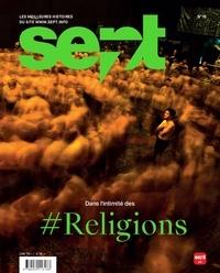 Revue Sept - Sept N° 18, juillet-août  : Dans l'intimité des Religions.
