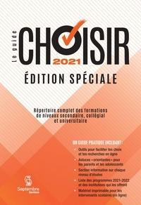 Septembre éditeur - Guide Choisir 2021 - Édition Spéciale.