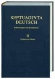 Septuaginta Deutsch - Erläuterungen und Kommentare. Band 2: Psalmen bis Danielschriften.