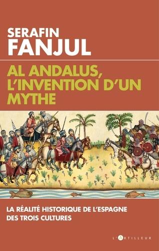 Al Andalus, l'invention d'un mythe - Format ePub - 9782810007066 - 14,99 €