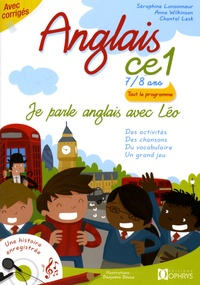 Séraphine Lansonneur et Anne Wilkinson - Anglais CE1 7/8 ans - Je parle anglais avec Léo. 1 CD audio