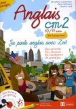 Séraphine Lansonneur - Anglais CM2 10/11 ans - Je parle anglais avec Zoé. 2 CD audio