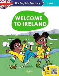 Séraphine Lansonneur et Anne Wilkinson - Welcome to Ireland - Level 1.