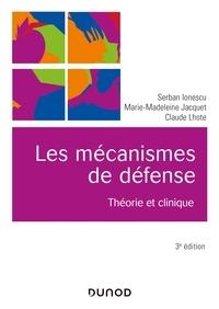 Serban Ionescu et Marie-Madeleine Jacquet - Les mécanismes de défense - 3e éd - Théorie et clinique.