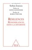 Serban Ionescu - Résiliences - Ressemblances dans la diversité.
