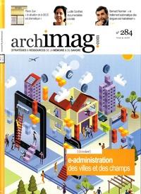 Archimag - Archimag N° 284, Mai 2015 : E-administration des villes et des champs.