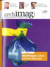 Michel Remize - Archimag N° 336, juillet-août : Bibliothèques : actions contre les fake news.