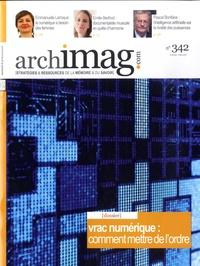 Michel Remize et Pierre Fuzeau - Archimag N° 342, mars 2021 : Vrac numérique : comment mettre de l'ordre.