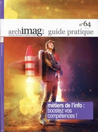 Michel Remize - Archimag N° 64 : Guide pratique - Métiers de l'info : boostez vos compétences.