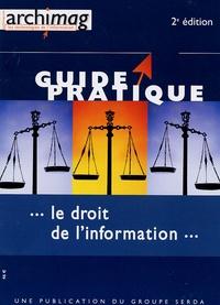 Philippe Bazin et Didier Frochot - Le droit de l'information.