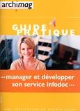 Louise Guerre - Manager et développer son service infodoc.