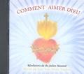 Jean-Yves-Marie Tourbin - Comment aimer Dieu - CD audio Réflexions du Bx Julien Maunoir touchant l'amour de Dieu et du prochain.