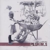 Pilgrim.s - Des Espoirs - CD audio.