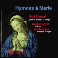 Paul Claudel - Hymnes à Marie - CD audio Poèmes dédiés à la Vierge.
