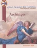 Anne-Caroline Valade - JHS -  Jésus Sauveur des Hommes N° 11 Septembre 2004 : Archanges.