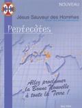 Anne-Caroline Valade et  Collectif - JHS -  Jésus Sauveur des Hommes N°7, Mai 2004 : Pentecôtes.