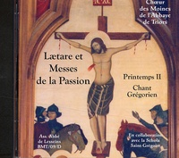 Abbaye de Triors - Laetare et messes de la Passion Printemps II - CD audio.