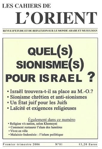 Gaëlle Atlan - Les Cahiers de l'Orient N° 81, 1er trimestre : Quel(s) sionisme(s) pour Israël ?.