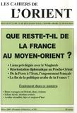 Antoine Sfeir - Les Cahiers de l'Orient N° 85, Mars 2007 : Que reste-t-il de la France au Moyen-Orient ?.