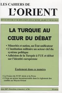 Antoine Sfeir - Les Cahiers de l'Orient N° 86, Juin 2007 : La Turquie au coeur du débat.