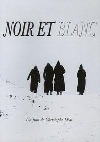 Christophe Deat - Noir et Blanc. 1 DVD