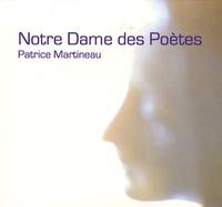 Patrice Martineau - Notre Dame des Poètes - CD audio.