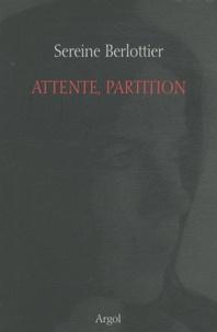 Sereine Berlottier - Attente, partition.