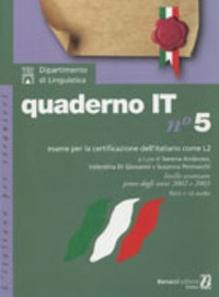 Serena Ambroso et Susanna Pennacchi - Italien Quaderno IT n°5 - Esame per la certificazione dell'italiano come L2. 1 CD audio