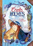 Serena Blasco - Les enquêtes d'Enola Holmes Tome 2 : L'affaire Lady Alistair.