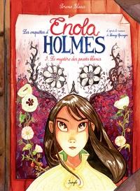 Serena Blasco - Les enquêtes d'Enola Holmes Tome 3 : Le mystère des pavots blancs.