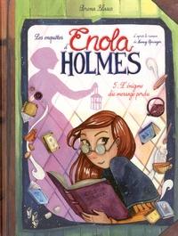 Les enquêtes d'Enola Holmes Tome 5 - Serena Blasco |