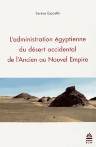 Histoiresdenlire.be L'administration égyptienne du désert occidental de l'Ancien au Nouvel Empire Image