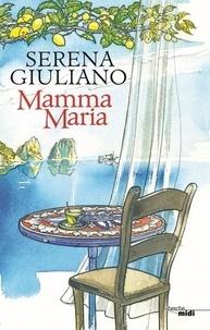 Serena Giuliano - Mamma Maria.