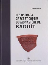 Serena Lopizzo - Les ostraca grecs et coptes du monastère de Baouît conservés à la Fondation Bible+Orient de l'université de Fribourg (Suisse).