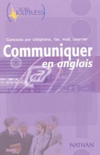 Communiquer en anglais. - Contacts par téléphone, fax, mail, courrier.pdf