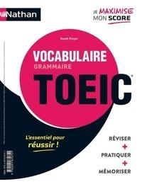 Serena Murdoch Stern et David Mayer - Grammaire-vocabulaire TOEIC ; Vocabulaire-grammaire TOEIC.
