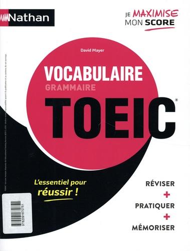 Grammaire-vocabulaire TOEIC ; Vocabulaire-grammaire TOEIC  Edition 2020