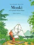 Séréna Romanelli et Hans De Beer - Monki et le grand oiseau blanc.
