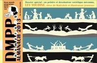 Gérald Auclin - DMPP N° 9, janvier 2013 : Almanach 2013 - Lev Youdine, élève de Malévitch et illustrateur jeunesse.