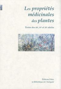 Serenus Sammonicus et  Marcellus - Traités sur les propriétés médicinales des plantes - IVe-XIe siècles.