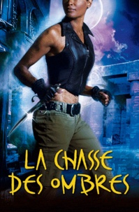 Seressia Glass - Les Traqueurs d'Ombre Tome 2 : La Chasse des ombres.