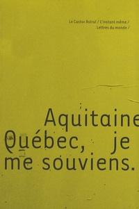 Serge Airoldi et Sophie Avon - Aquitaine, Québec, je me souviens.