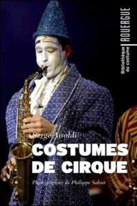 Serge Airoldi - Costumes de cirque.