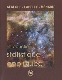 Serge Alalouf - Introduction à la statistique appliquée.