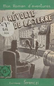Serge Alkine - La révolte de la Terre.