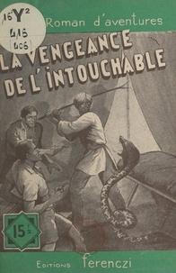 Serge Alkine - La vengeance de l'intouchable.