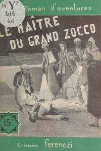 Serge Alkine - Le maître du grand Zocco.